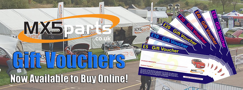 MX5 Parts Gift Vouchers Available Now!