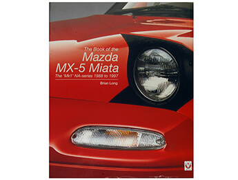 The Book Of The Mazda MX5 Miata