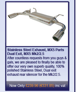 Stainless Steel Exhaust, MX5 Parts Dual Exit, MX5 Mk2/2.5