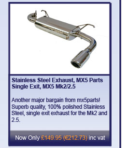 Stainless Steel Exhaust, MX5 Parts Single Exit, MX5 Mk2/2.5